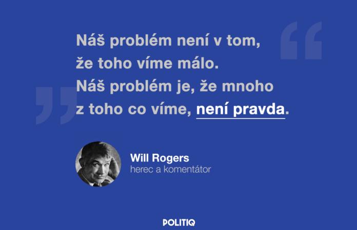 Citát POLITIQ: Will Rogers