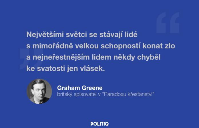 Citát POLITIQ: Graham Greene