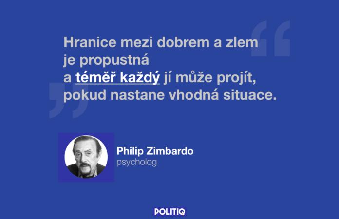 Citát POLITIQ: Philip Zimbardo